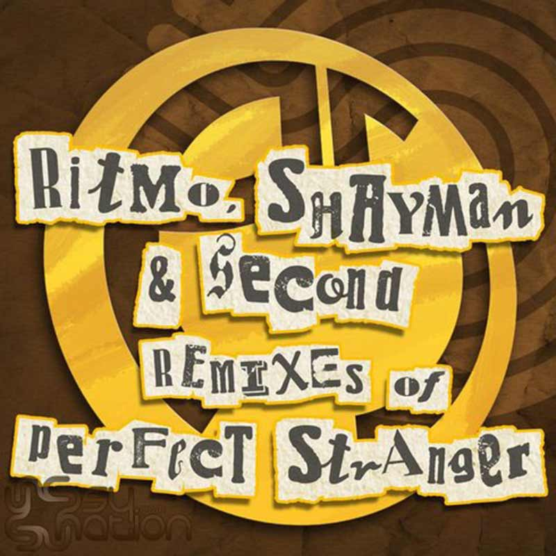 Ritmo, Shayman & Second - Remixes Of Perfect Stranger