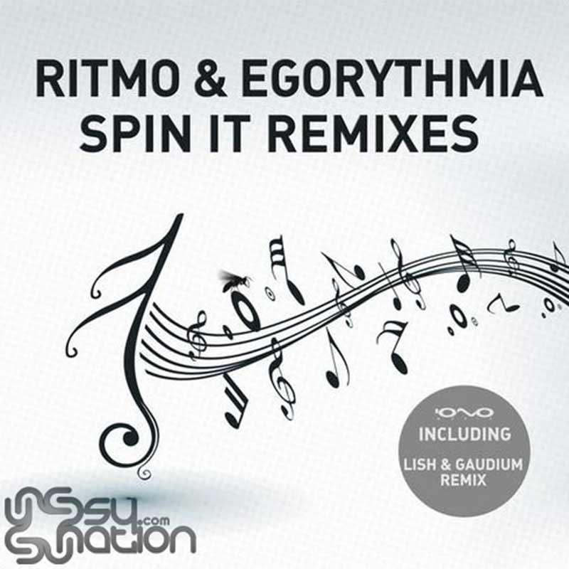 Ritmo & Egorythmia – Spin It Remixes