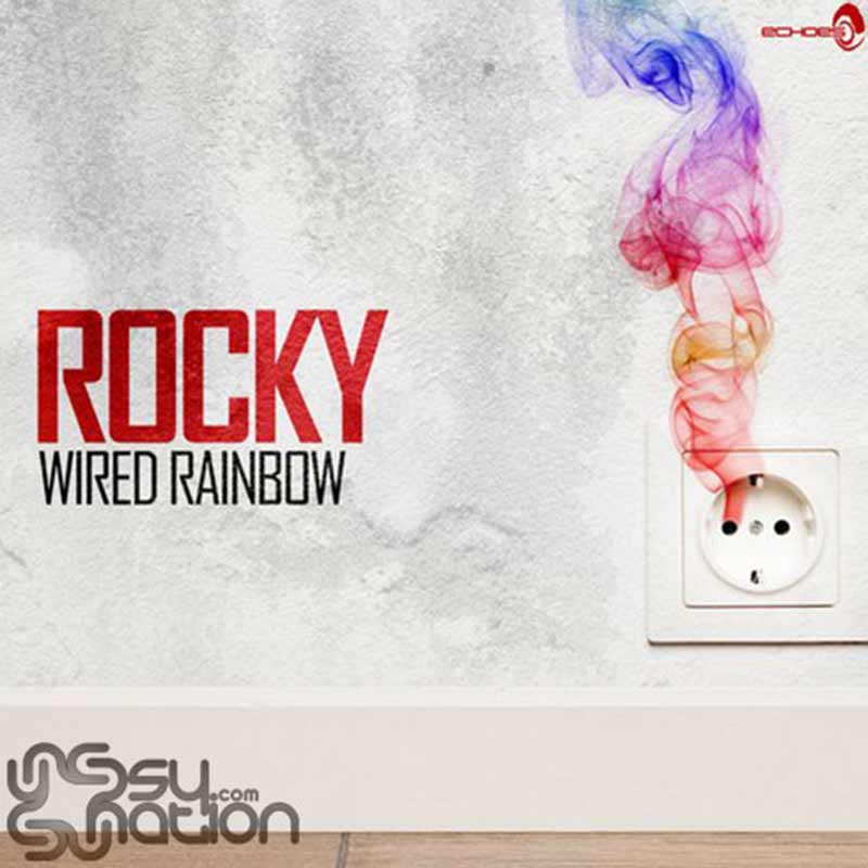 Rocky - Wired Rainbow