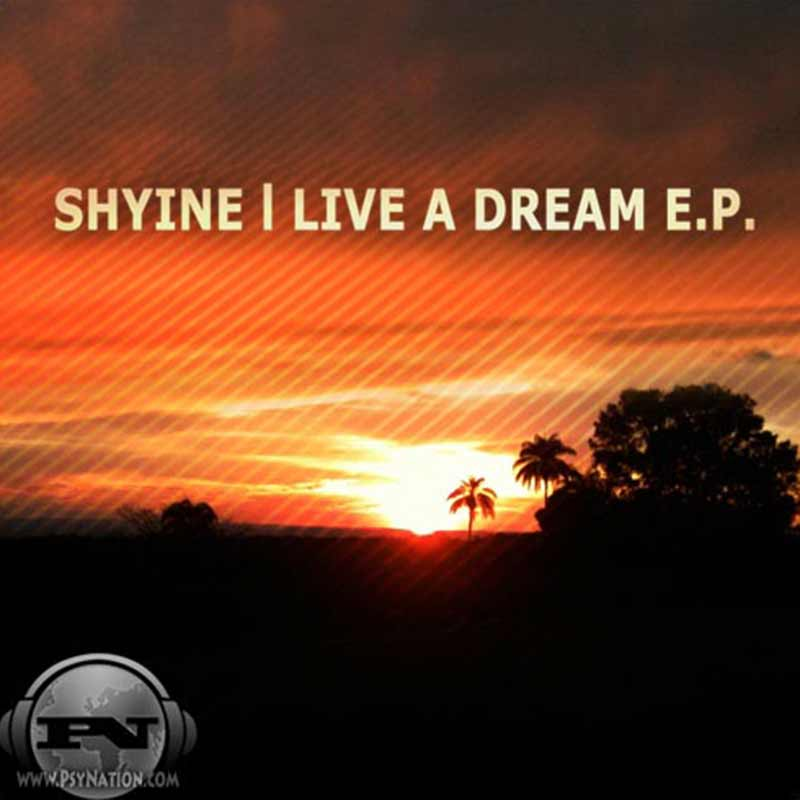 Shyine - Live A Dream EP
