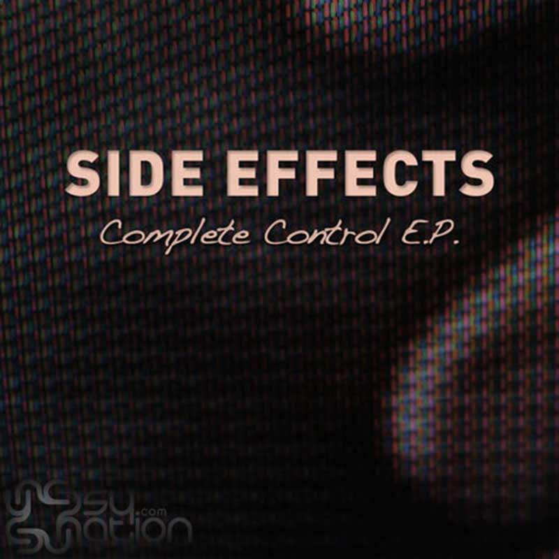 Side Effects – Complete Control EP
