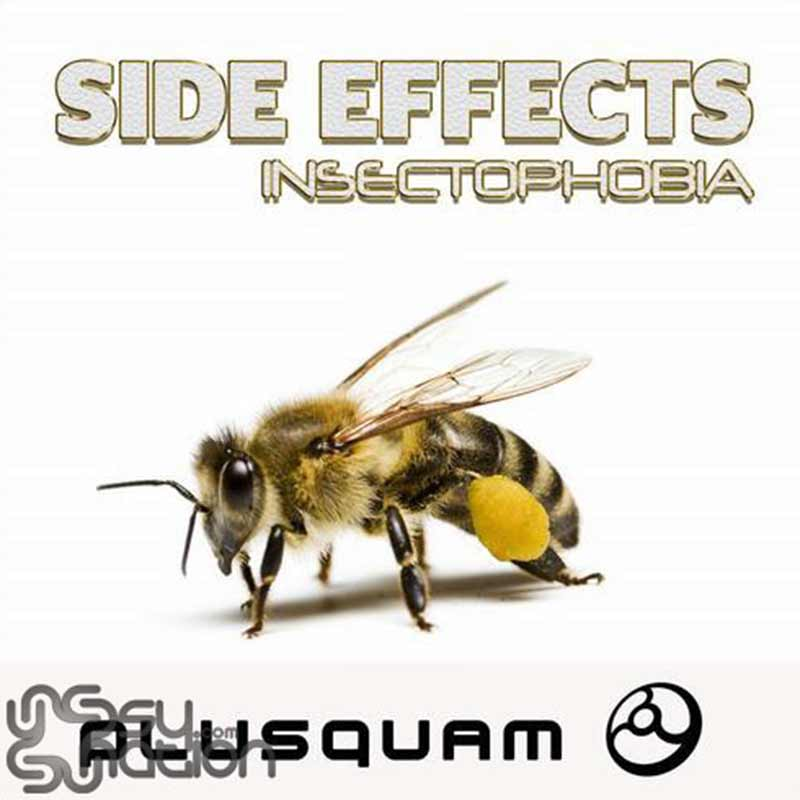 Side Effects - Insectophobia