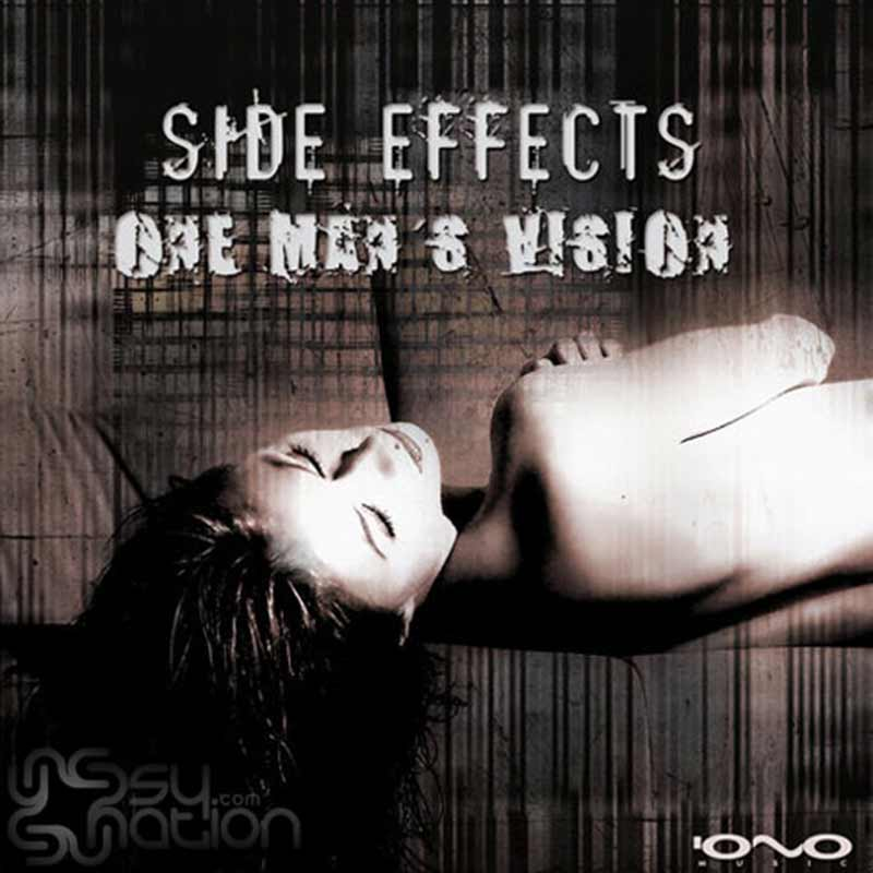 Side Effects – One Man's Vision