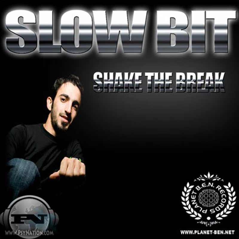 Slow Bit - Shake The Break