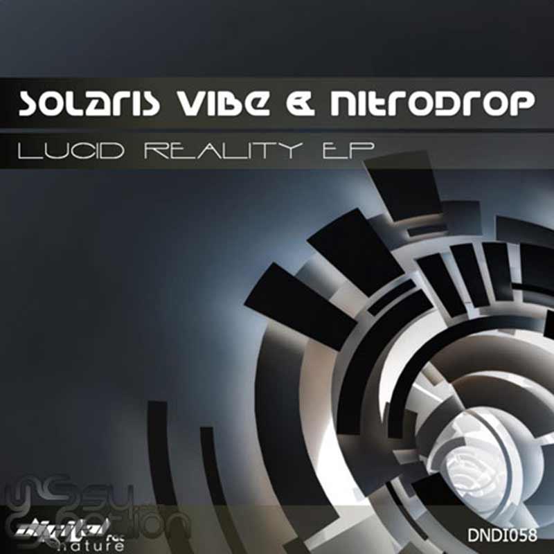 Solaris Vibe & Nitrodrop - Lucid Reality