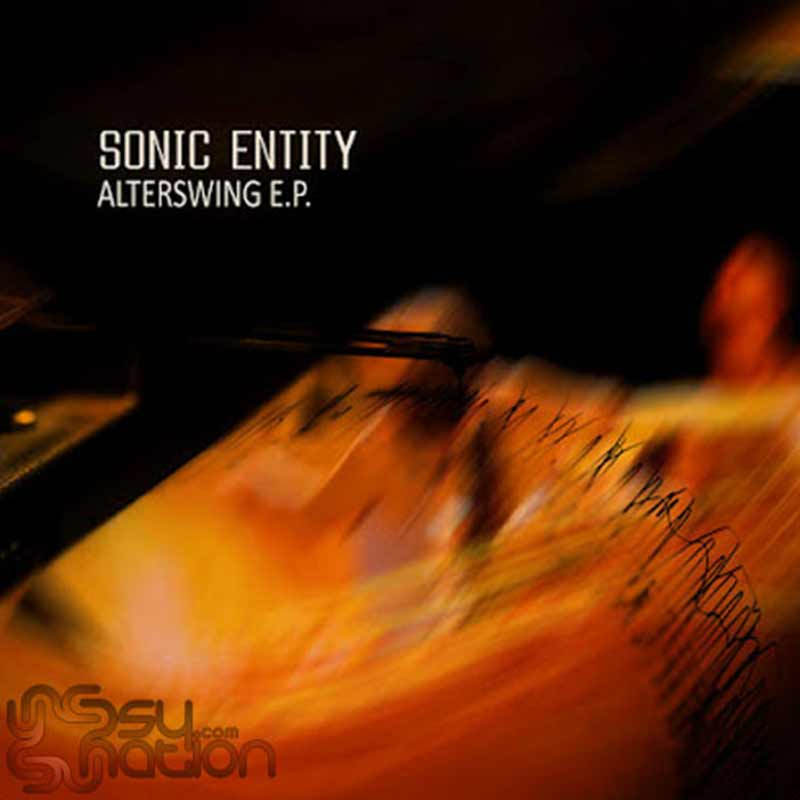Sonic Entity - Alterswing EP