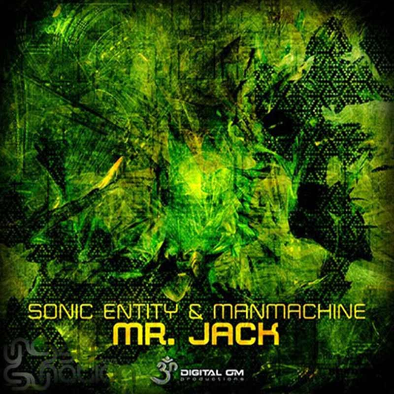 Sonic Entity & ManMachine - Mr. Jack