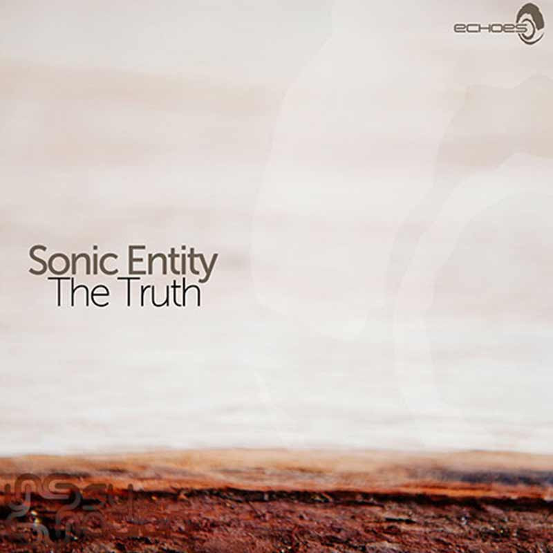 Sonic Entity - The Truth