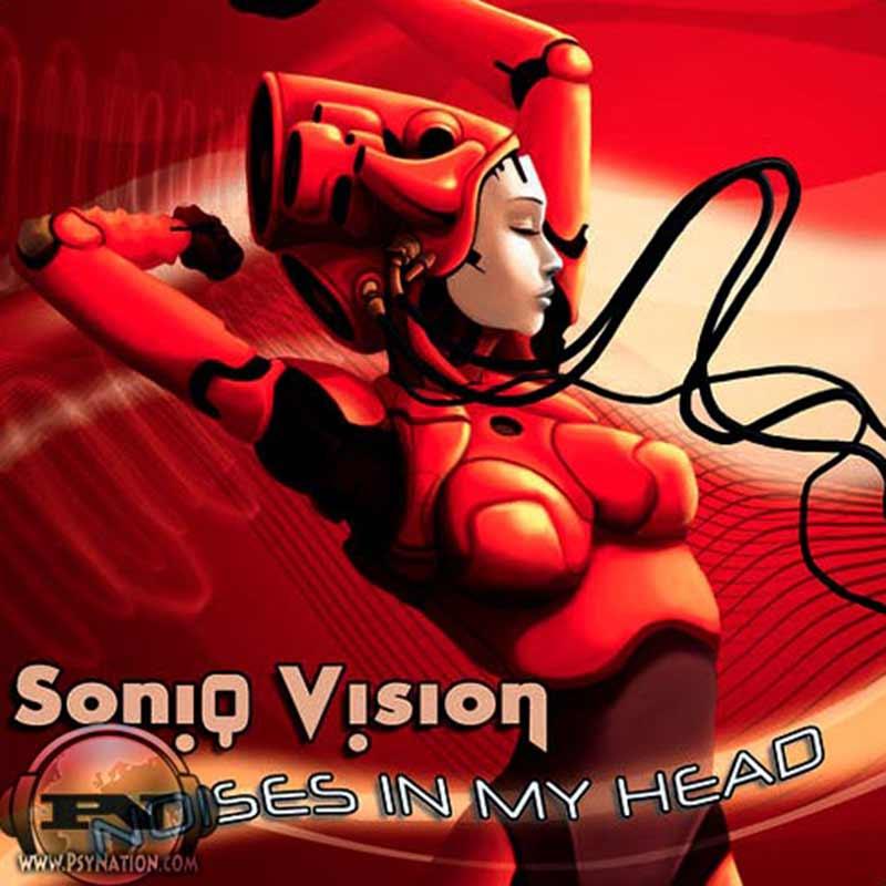 Soniq Vision - Noises In My Head