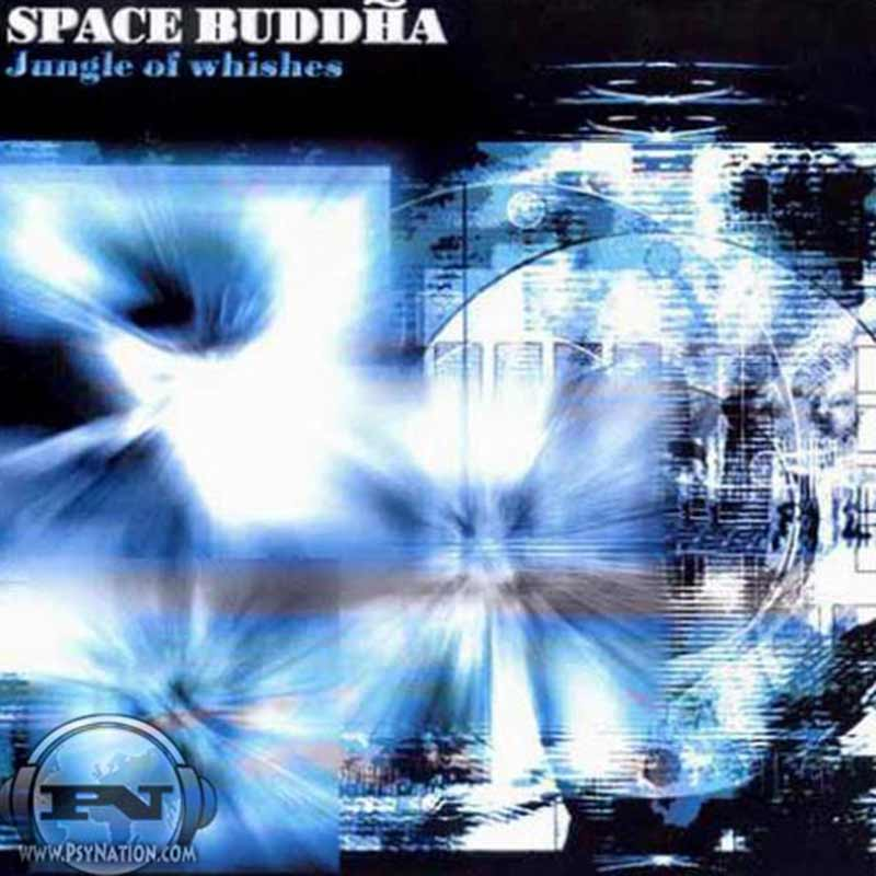 Space Buddha - Jungle Of Wishes