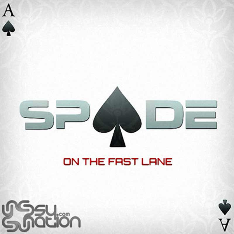 Spade - On The Fast Lane