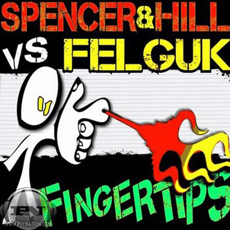 Spencer & Hill Vs. Felguk - Fingertips
