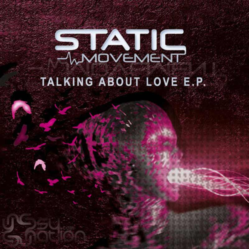 Static Movement - Talking About Love EP