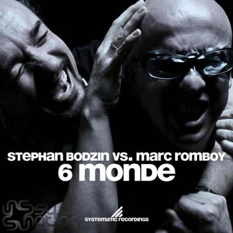 Stephan Bodzin Vs. Marc Romboy - 6 Monde