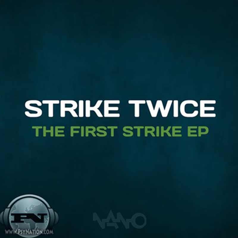 Strike Stwice - First Strike EP
