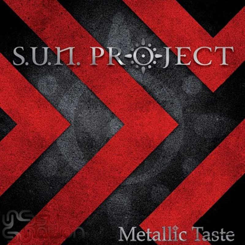 SUN Project - Metallic Taste
