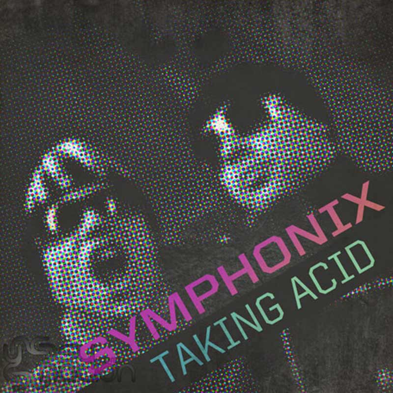 Symphonix - Taking Acid