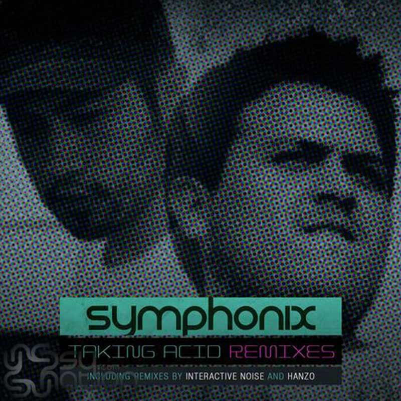 Symphonix - Taking Acid Remixes