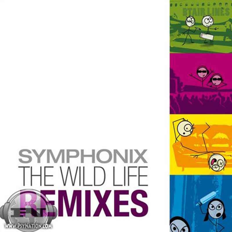 Symphonix - The Wild Life: Remixes