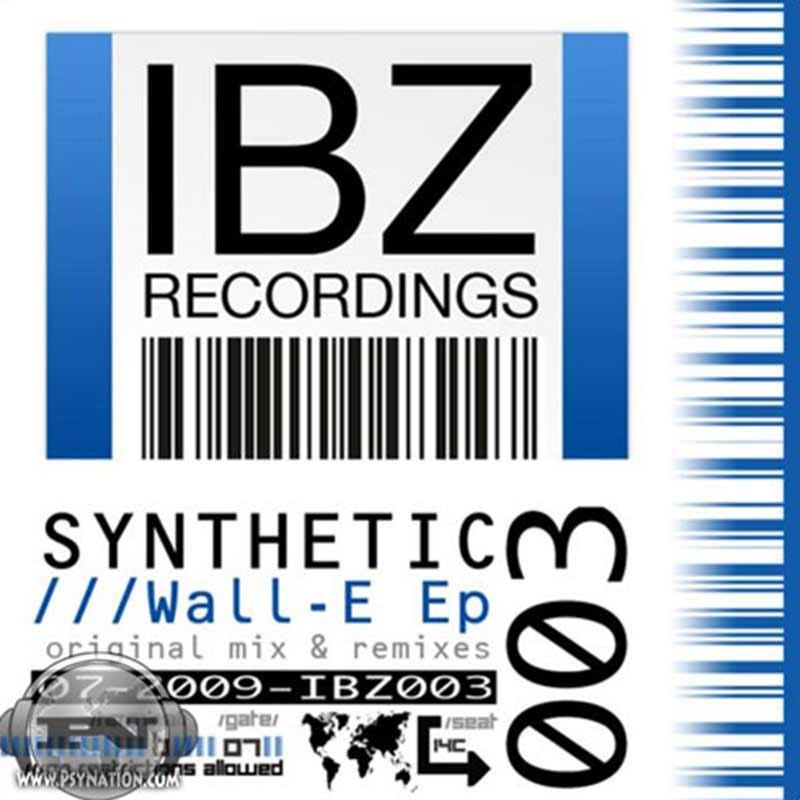 Synthetic - Wall-E Remixes