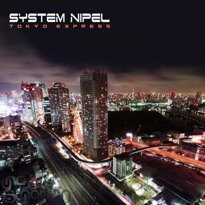 System Nipel - Tokyo Express