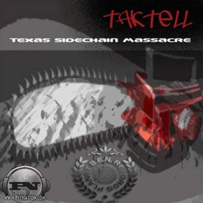 Taktell - Texas Sidechain Massacre