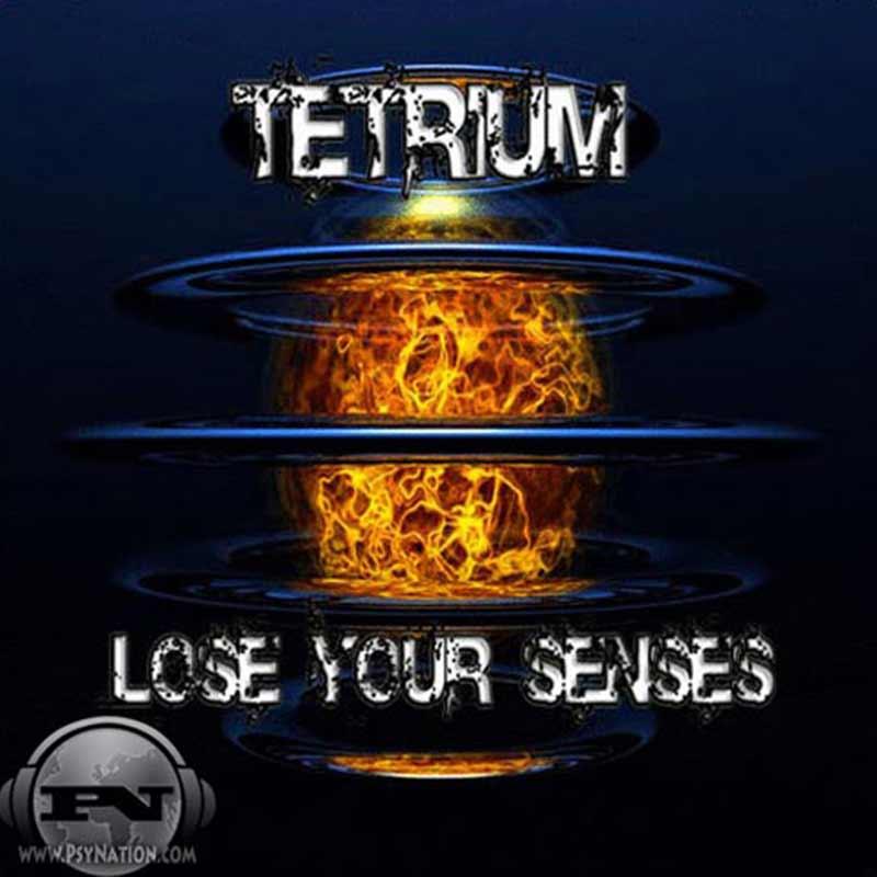 Tetrium - Lose Your Senses