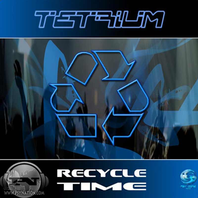 Tetrium - Recycle Time EP