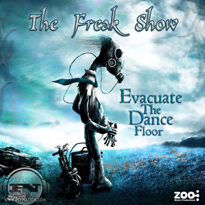 The Freak Show - Evacuate The Dance Floor