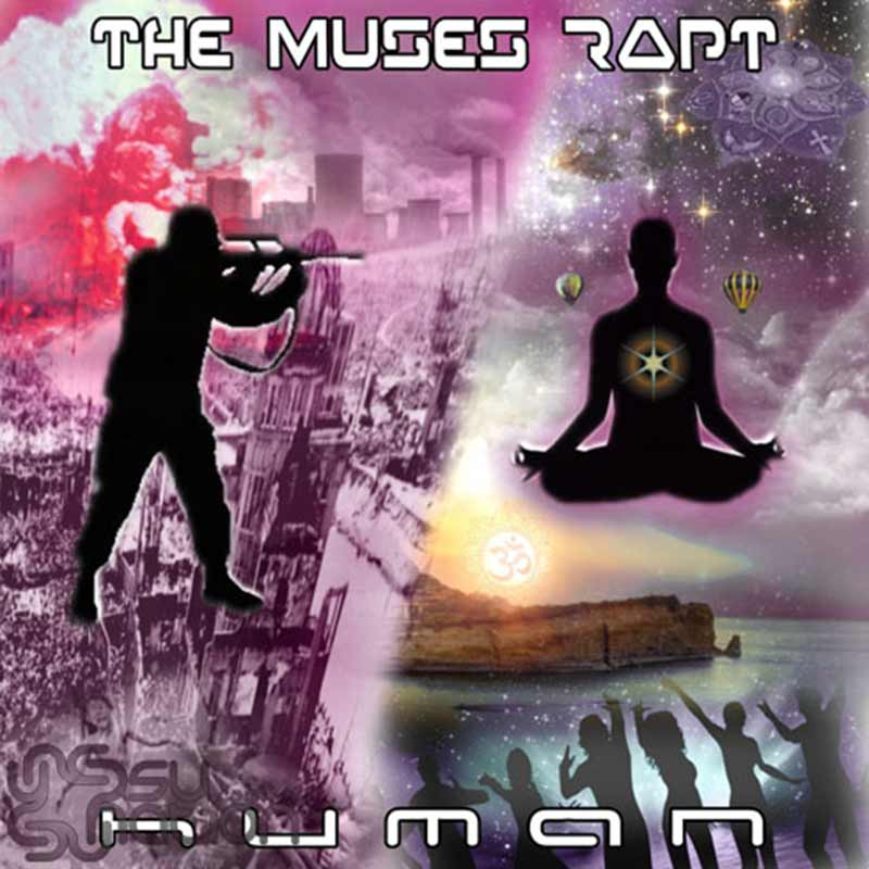 The Muses Rapt - Human