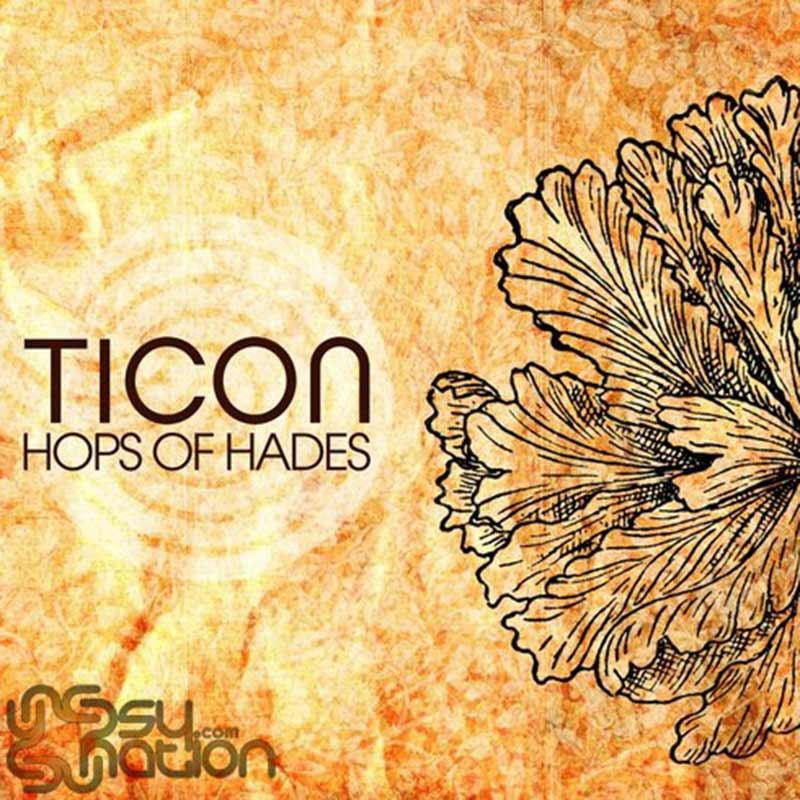 Ticon - Hops Of Hades
