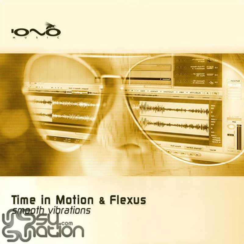 Time In Motion & Flexus - Smooth Vibrations