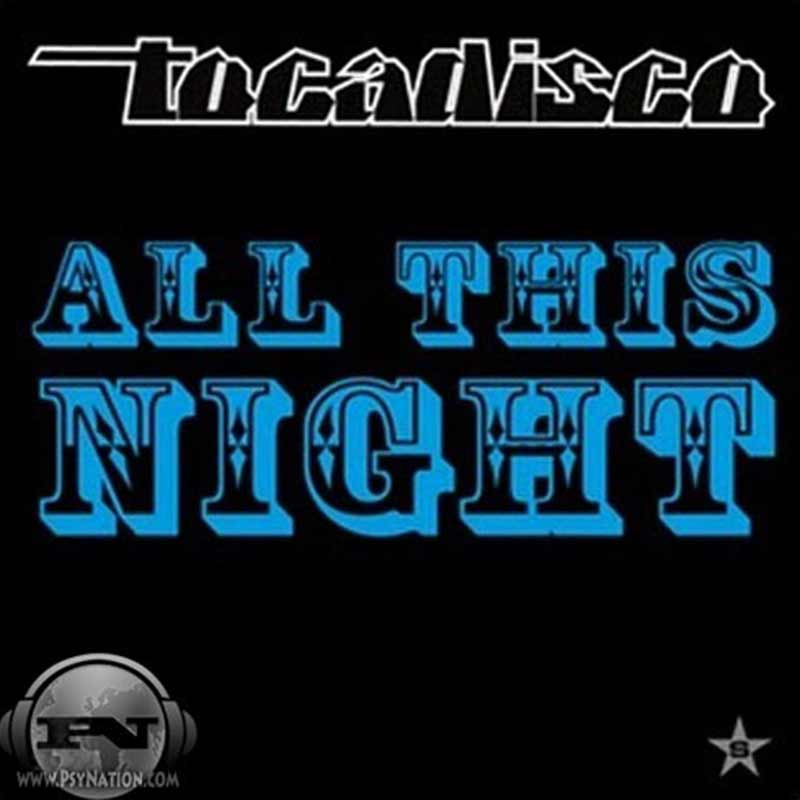 Tocadisco - All This Night