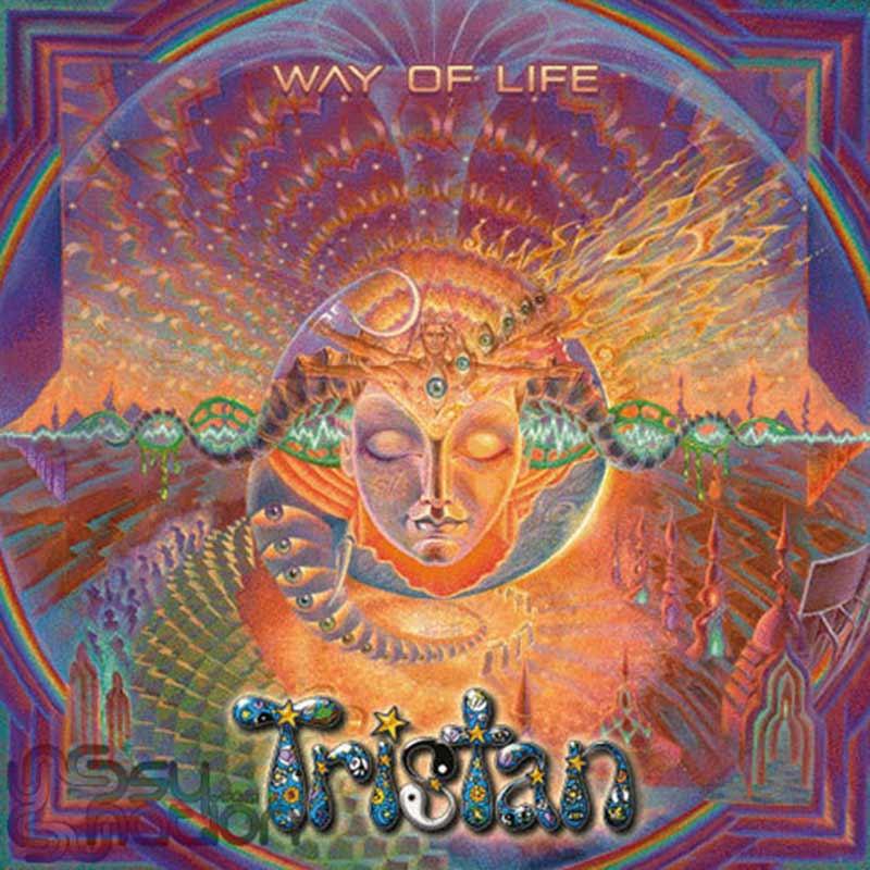 Tristan - Way Of Life