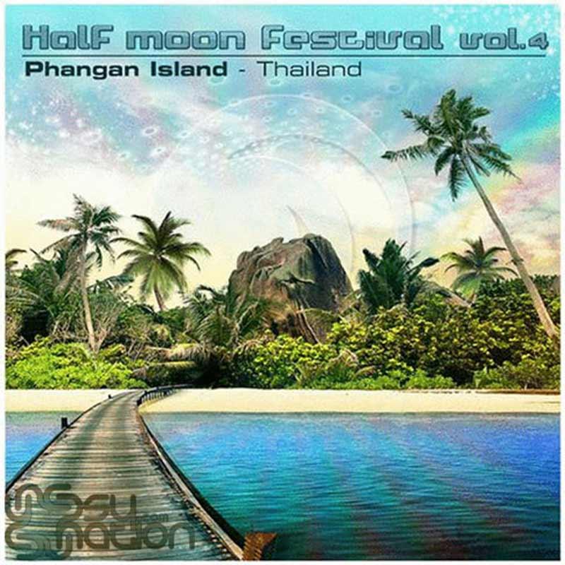 V.A. - Half Moon Festival: Phangan Island - Thailand Vol.4