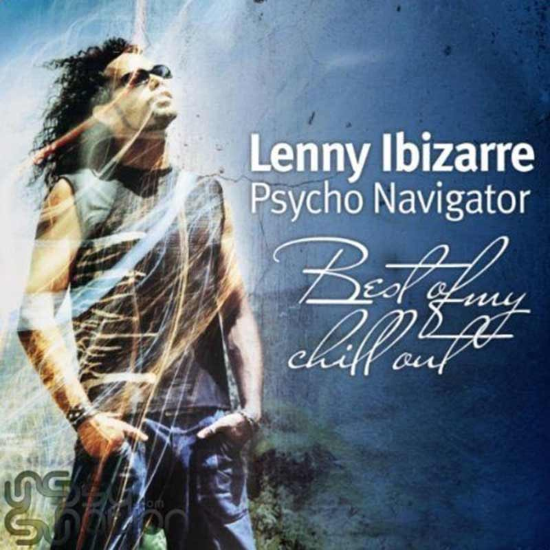 V.A. - Lenny Ibizarre: Psycho Navigator
