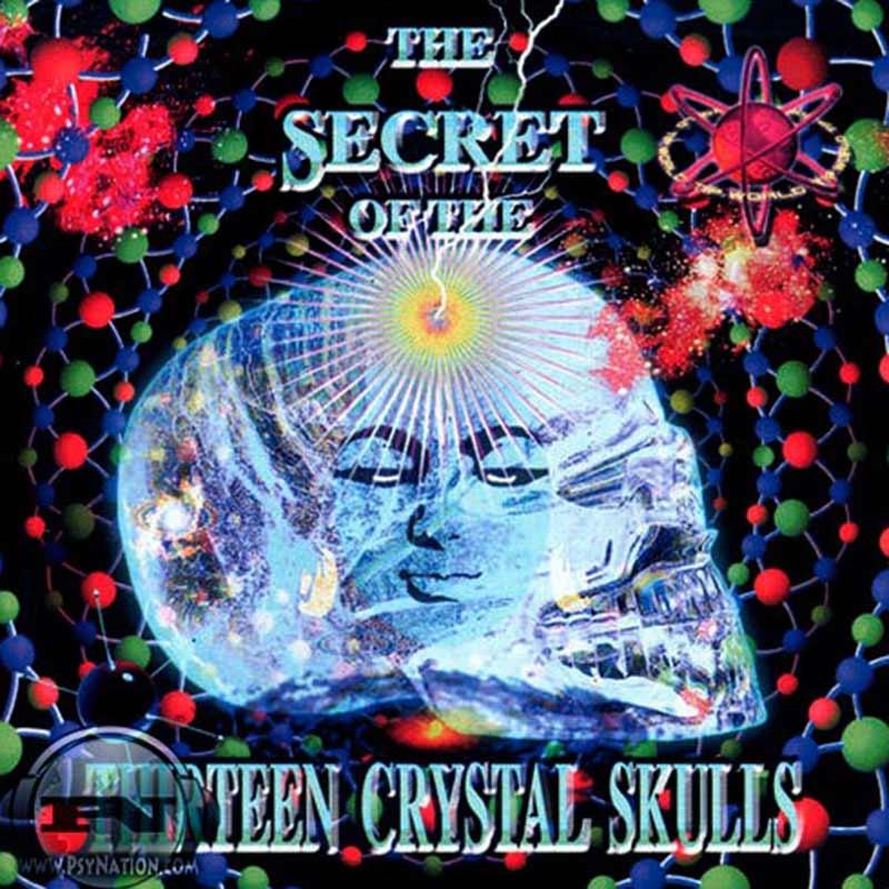 V.A. - The Secret Of The Thirteen Crystal Skulls