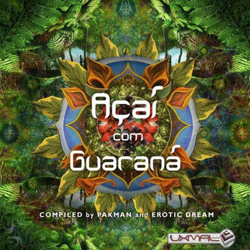 V.A. - Açaí Com Guaraná (Compiled by Pakman & Erotic Dream)