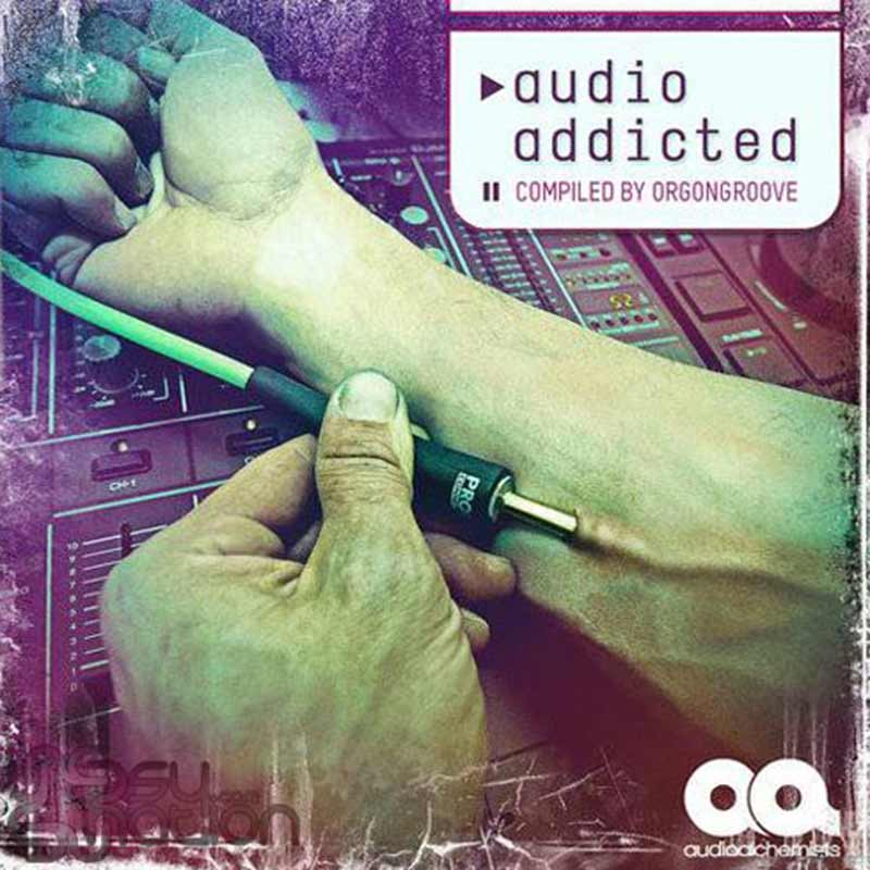 V.A. - Audio Addicted (Compiled by Orgongroove)