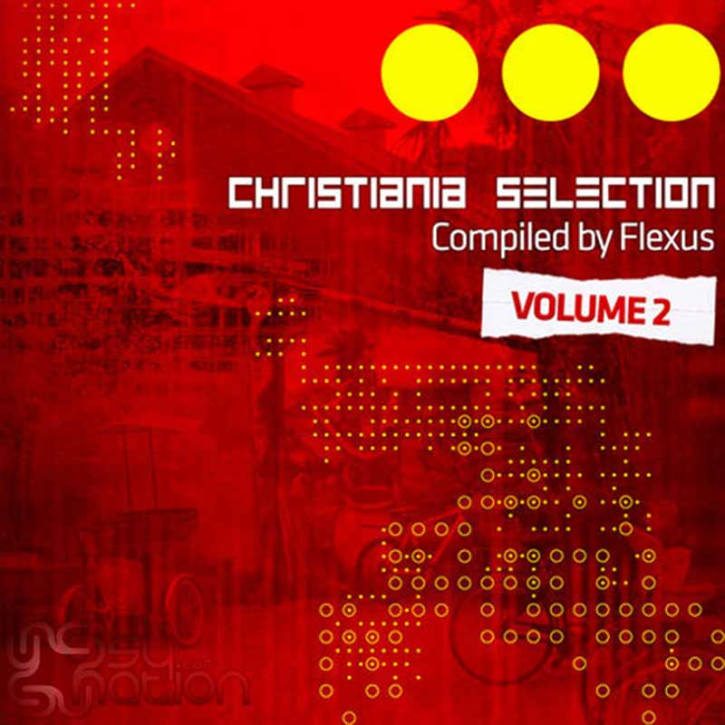 V.A. – Christiania Selection Vol. 2 (Compiled by Flexus)