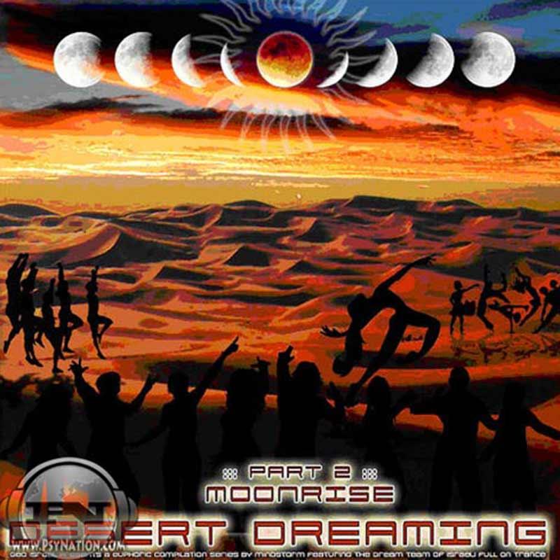 V.A. – Desert Dreaming Part 2: Moonrise (Compiled by Mindstorm)