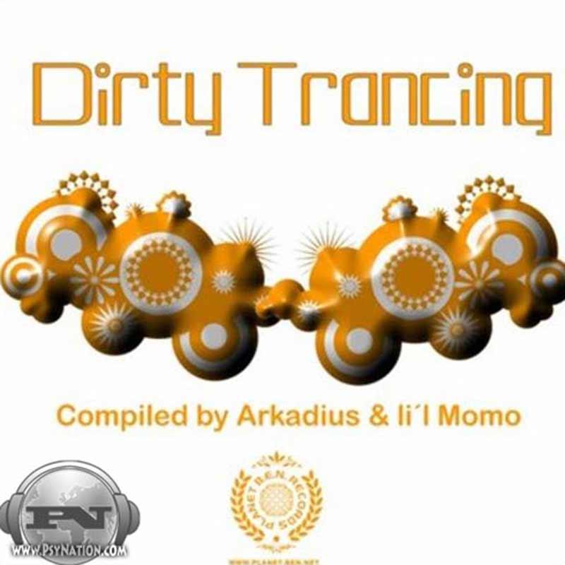 V.A. - Dirty Trancing (Compiled by Arkadius & Li'l Momo)
