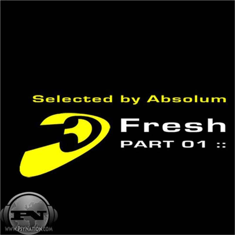 V.A. - Fresh Part 01 (Compiled by Absolum)