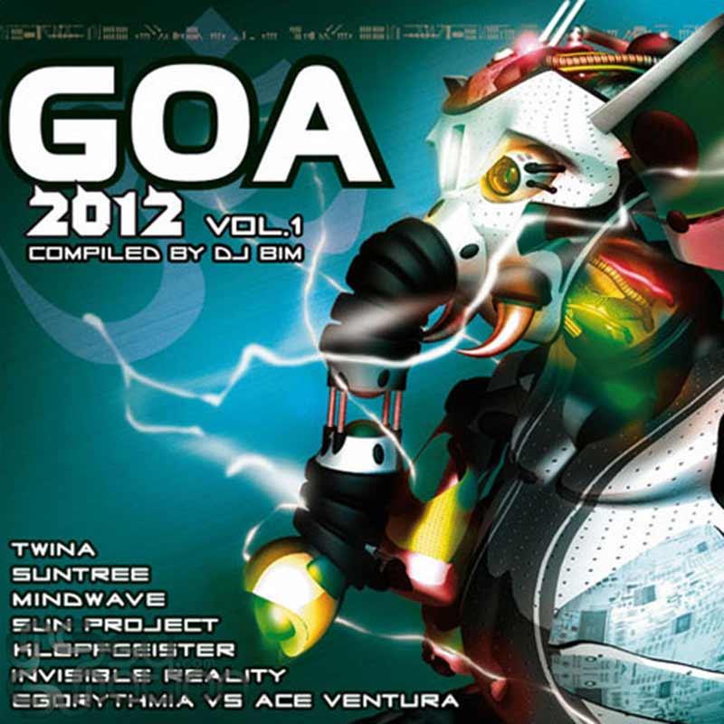 V.A. - GOA 2012 Vol. 1 (Compiled by DJ Bim)