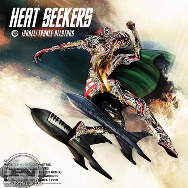 V.A. - Heat Seekers: Israeli Trance Allstars (Compiled by Eyal Yankovich)