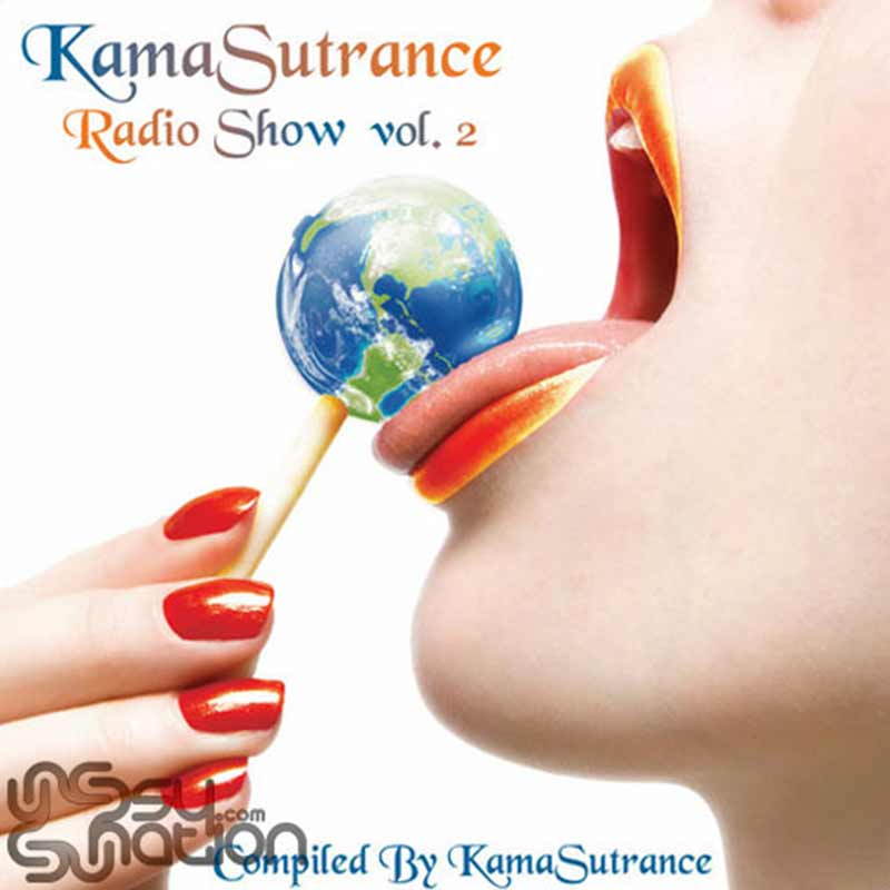 V.A. - Kamasutrance Radio Show Vol. 2 (Compiled by Kamasutrance)