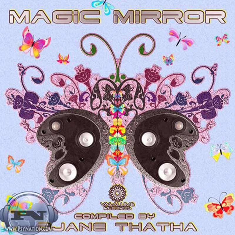 V.A. - Magic Mirror (Compiled by DJane Thatha)