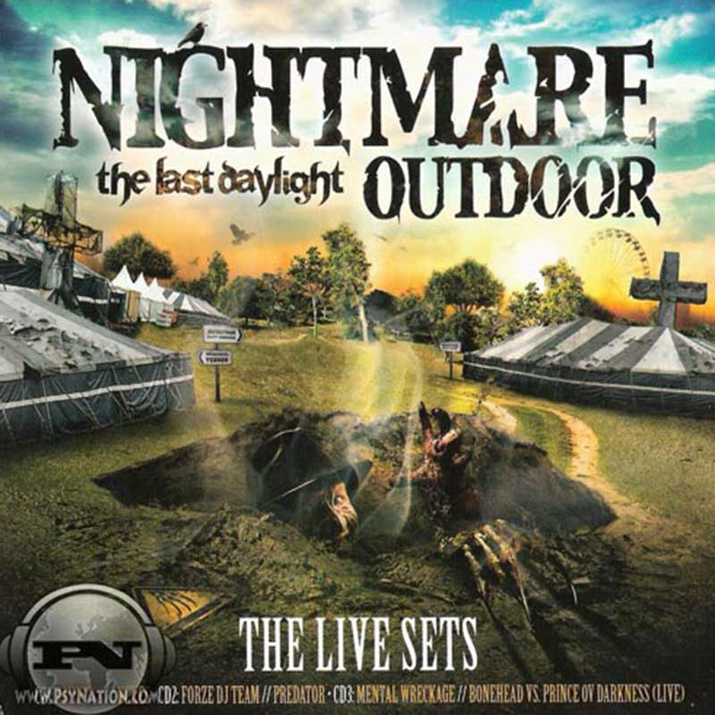 V.A. - Nightmare Outdoor: The Last Daylight (The Live Sets)