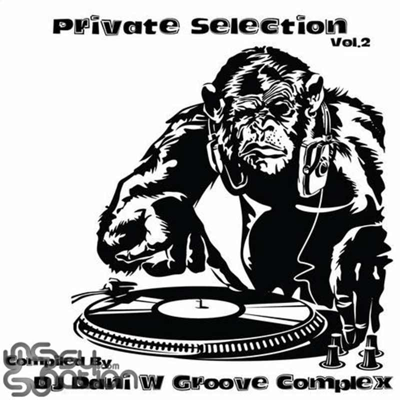 V.A. – Private Selection Vol. 2 (Compiled by DJ Dani W Groove Reaction)