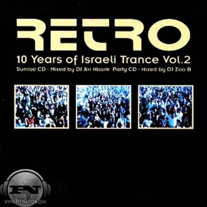 V.A. - Retro: 10 Years Of Israeli Trance (Mixed by Avi Nissim aka Space Cat & Zoo-B)